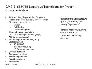 GMS BI 555/755 Lecture 3: Techniques for Protein Characterization