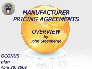 MANUFACTURER PRICING AGREEMENTS  OVERVIEW by John Steenberge