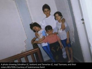 The Tsarnaev family