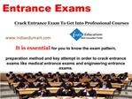 Crack Entrance Exam To Get Into Professional Courses