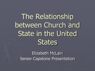 The Relationship between Church and State in the United States