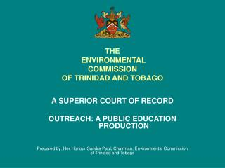 THE  ENVIRONMENTAL COMMISSION OF TRINIDAD AND TOBAGO