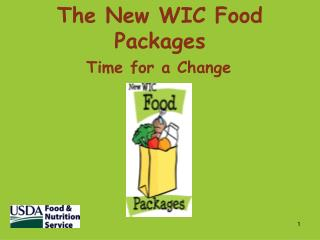The New WIC Food Packages