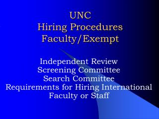 UNC Hiring Procedures Faculty/Exempt