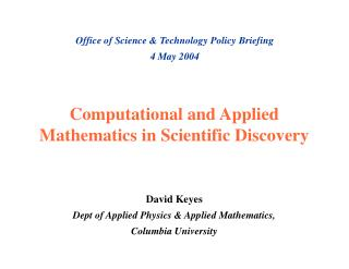 Computational and Applied Mathematics in Scientific Discovery