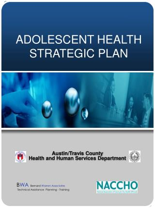 ADOLESCENT HEALTH STRATEGIC PLAN