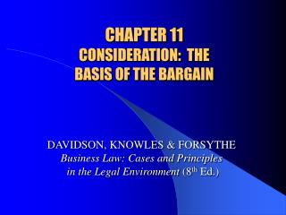 CHAPTER 11 CONSIDERATION:  THE  BASIS OF THE BARGAIN