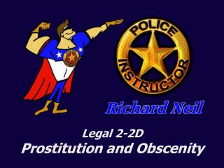 Legal 2-2D  Prostitution and Obscenity