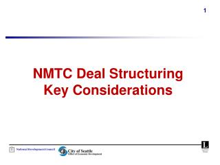 NMTC Deal Structuring  Key Considerations