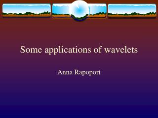 Some applications of wavelets