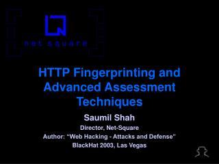 HTTP Fingerprinting and Advanced Assessment Techniques