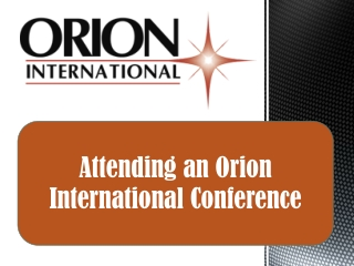 Attending an Orion International Hiring Conference