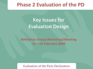 Phase 2 Evaluation of the PD