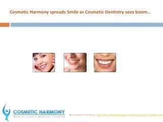 Cosmetic Harmony spreads Smile as Cosmetic Dentistry booms