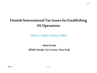 Finnish/International Tax Issues for Establishing US Operations