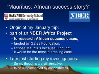 """Mauritius: African success story?"""
