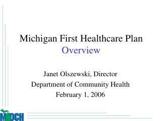 Michigan First Healthcare Plan Overview