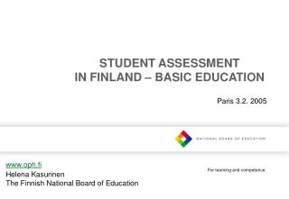 STUDENT ASSESSMENT IN FINLAND – BASIC EDUCATION