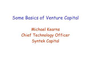 Some Basics of Venture Capital