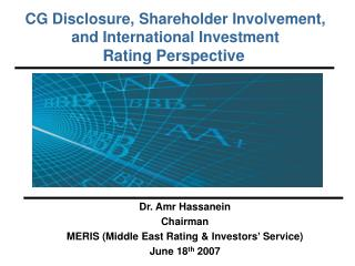 CG Disclosure, Shareholder Involvement, and International Investment Rating Perspective