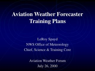 Aviation Weather Forecaster Training Plans