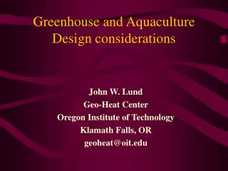 Greenhouse and Aquaculture Design considerations