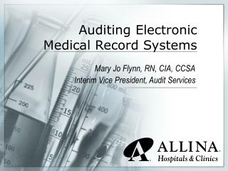 Auditing Electronic Medical Record Systems