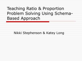 Teaching Ratio & Proportion Problem Solving Using Schema-Based Approach