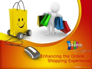 Enhancing the online shopping experience