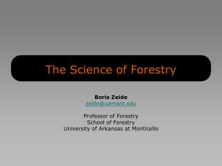 The Science of Forestry