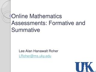 Online Mathematics Assessments: Formative  and Summative