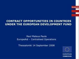 CONTRACT OPPORTUNITIES IN COUNTRIES UNDER THE EUROPEAN DEVELOPMENT FUND