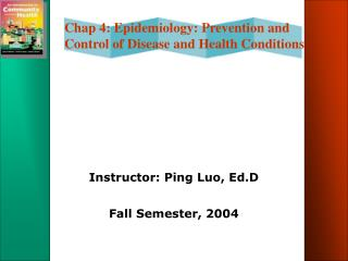 Instructor: Ping Luo, Ed.D  Fall Semester, 2004