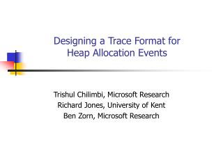 Designing a Trace Format for Heap Allocation Events