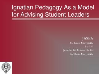 Ignatian Pedagogy As a Model for Advising Student Leaders