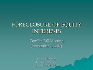 FORECLOSURE OF EQUITY INTERESTS