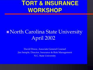 T ORT & INSURANCE WORKSHOP