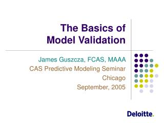 The Basics of  Model Validation