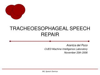 TRACHEOESOPHAGEAL SPEECH REPAIR