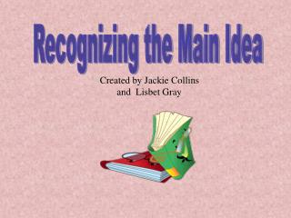 Recognizing the Main Idea