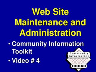 Web Site Maintenance and Administration