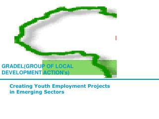 Creating Youth Employment Projects  in Emerging Sectors