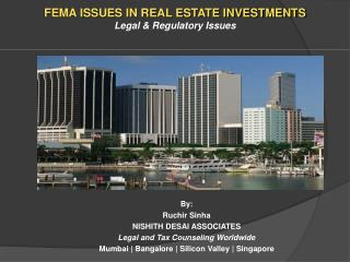 FEMA ISSUES IN REAL ESTATE INVESTMENTS Legal & Regulatory Issues