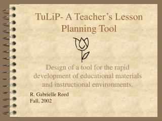 TuLiP- A Teacher s Lesson Planning Tool