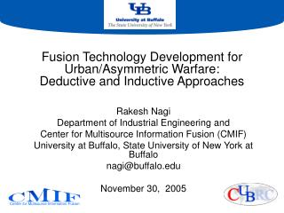 Fusion Technology Development for Urban/Asymmetric Warfare:  Deductive and Inductive Approaches