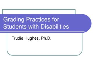 Grading Practices for Students with Disabilities