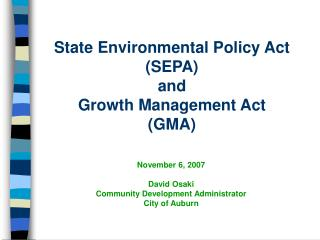 State Environmental Policy Act (SEPA) and Growth Management Act (GMA)