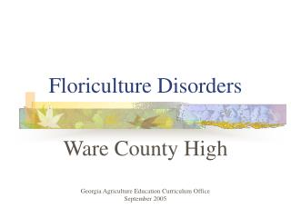 Floriculture Disorders