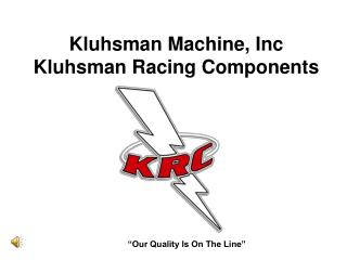 Kluhsman Machine, Inc Kluhsman Racing Components
