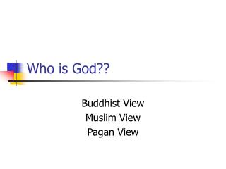 Who is God??